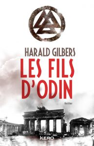 Harald Gilbers - Les fils d'Odin