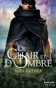 Alex Lether - De chair et d'ombre