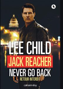 Lee Child - Jack Reacher retour interdit