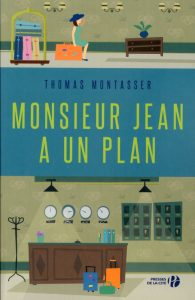 Thomas Montasser - Monsieur Jean a un plan