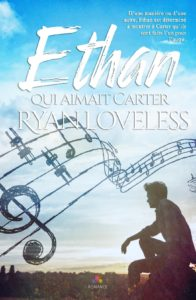 Ryan Loveless - Ethan qui aimait Carter